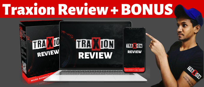 Traxion Review + OTO's and Exclusive Bonus